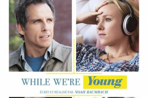 Article : «While we're young» de Noah Baumbach