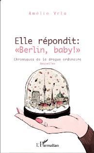 """illustration de Roland Garrigue pour le recueil de nouvelles ELLE REPONDIT: """"BERLIN, BABY!"""""""