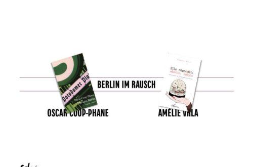 Article : «Berlin im Rausch» – Oscar Coop-Phane et Amélie Vrla